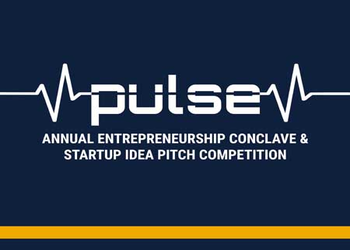PULSE - The Annual Entrepreneurship Conclave & Startup Idea Pitch Competition